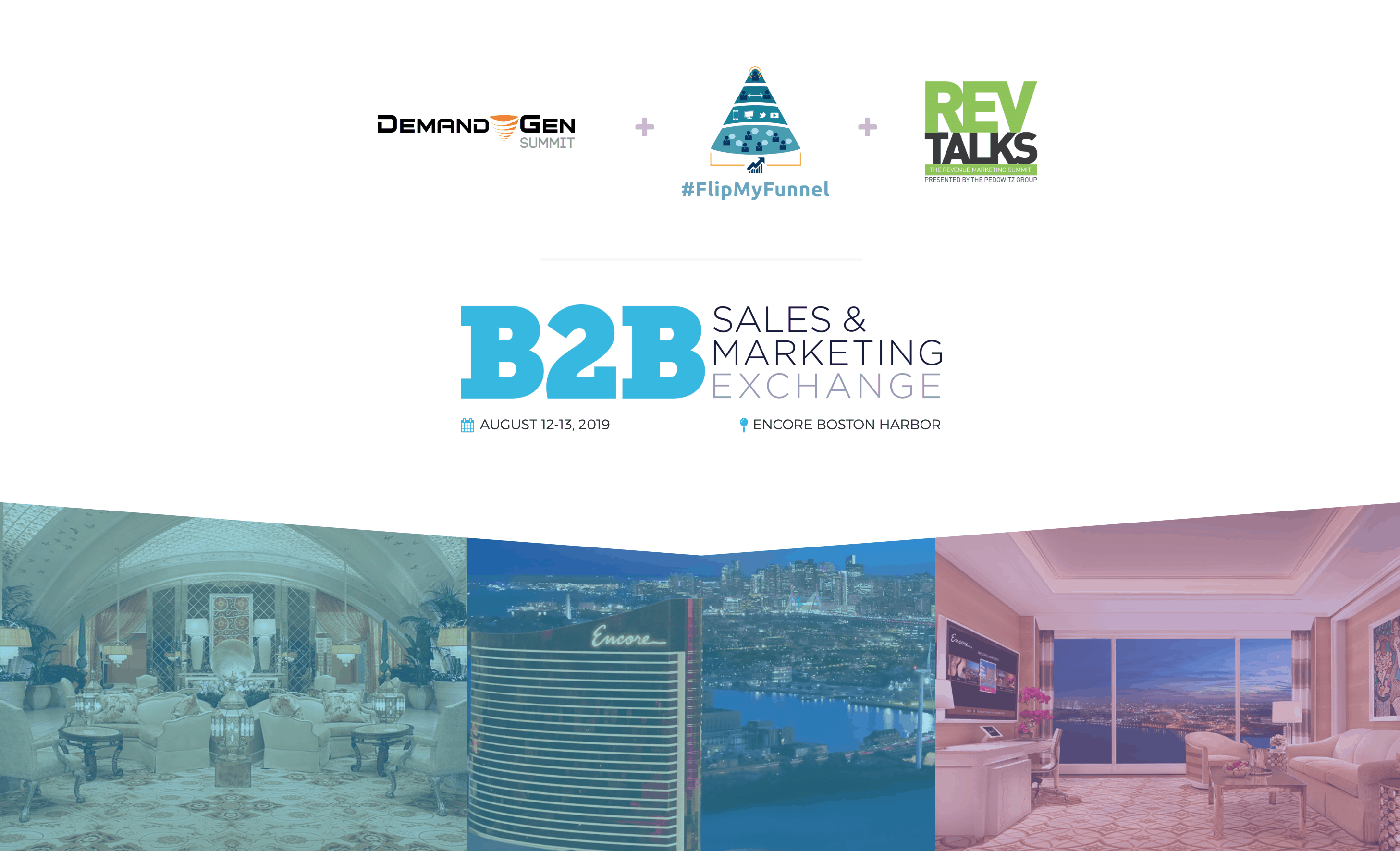 B2B Sales & Marketing Exchange | August 12-13, 2019 | Encore Boston
